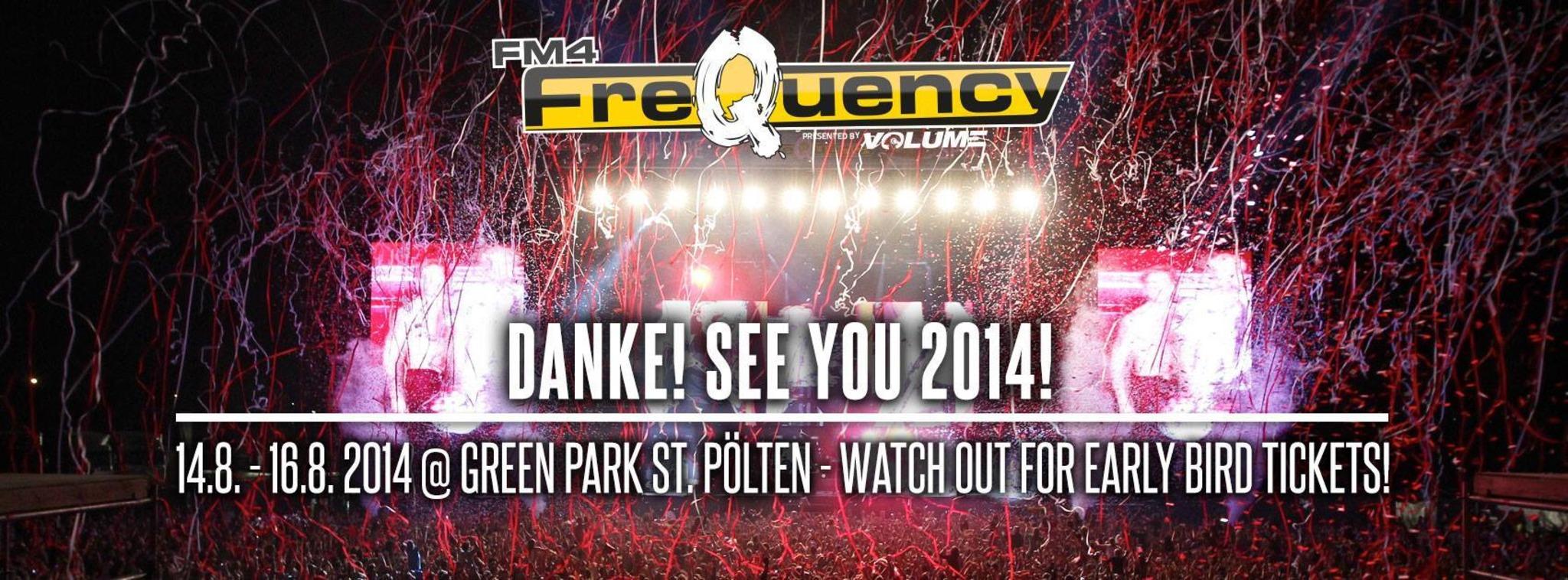 Danke Für Ein Fast Restlos Ausverkauftes Fm4 Frequency Festival 2013