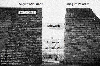"""August Midissage """"Krieg im Paradies"""""""