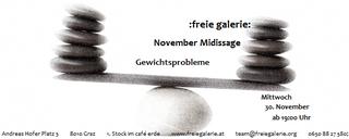 """November Midissage """"Gewichtsprobleme"""""""