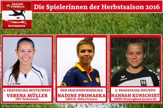 Die Spielerinnen der Herbstsaison sind Verena Müller, Nadine Prohaska und Hannah Kunschert.