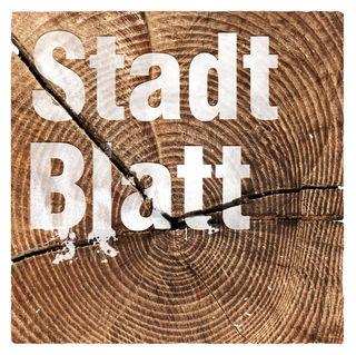 """Diese Woche widmet sich das STADTBLATT anlässlich des internationalen """"Tag des Waldes"""" dem Schwerpunktthema """"Holz"""""""