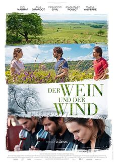 """Die französische Tragikomödie """"Der Wein und der Wind"""" ist ab 11. August im Hollywood Megaplex PlusCity zu sehen."""