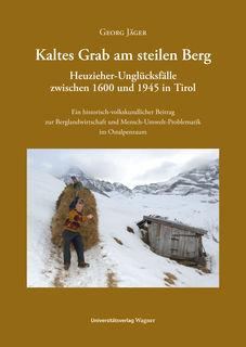 """""""Kaltes Grab am steilen Berg"""" von Georg Jäger ist im Buchhandel erhältlich."""