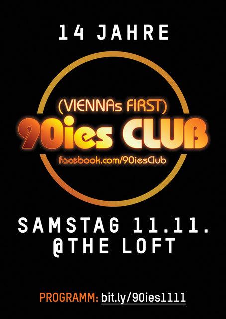 """Flyer Vorderseite / Plakat: """"14 Jahre 90ies Club @ The Loft, Samstag, 11. November 2017"""""""