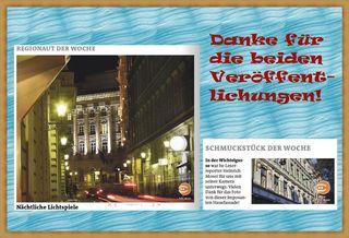 Besonders gefreut hat mich die Veröffentlichung meines Blickes in die Strauchgasse als Regionaut der Woche in allen Wiener Ausgaben.