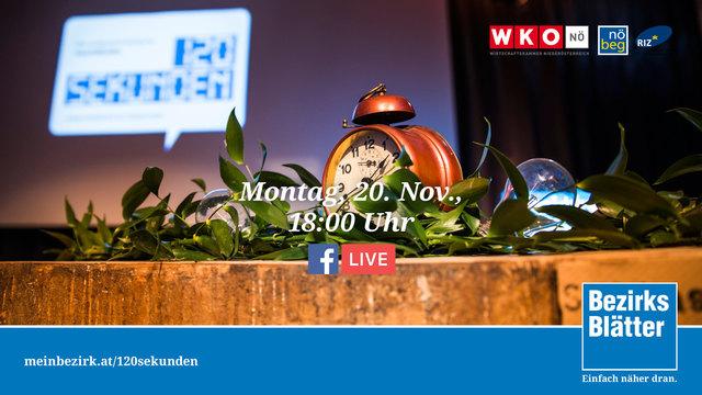 """Live-Stream: Wir übertragen am Montag, 20. November ab 18 Uhr, das große Finale der """"120 Sekunden"""" live auf Facebook und meinbezirk.at."""