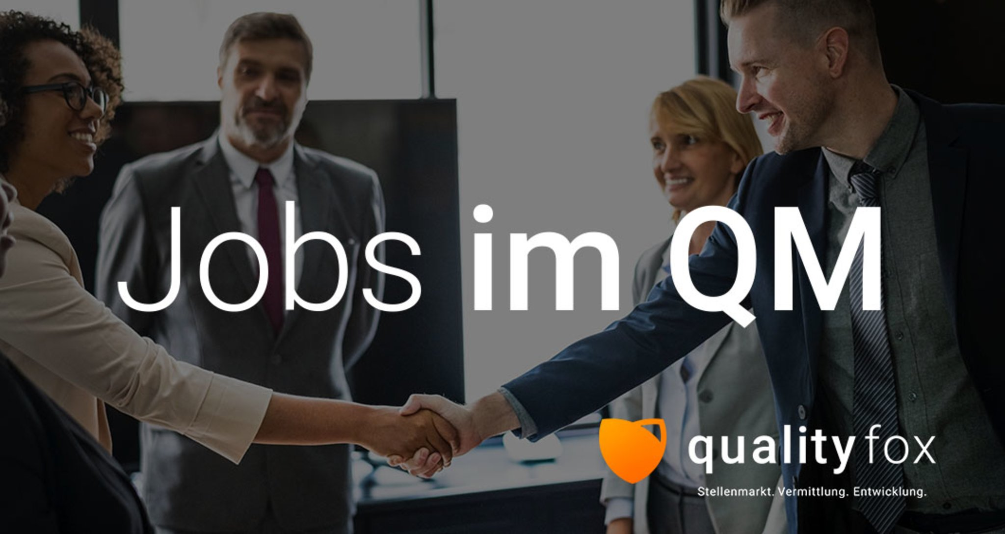 Jobvermittlung für das Qualitätswesen: qualityfox: Start ...