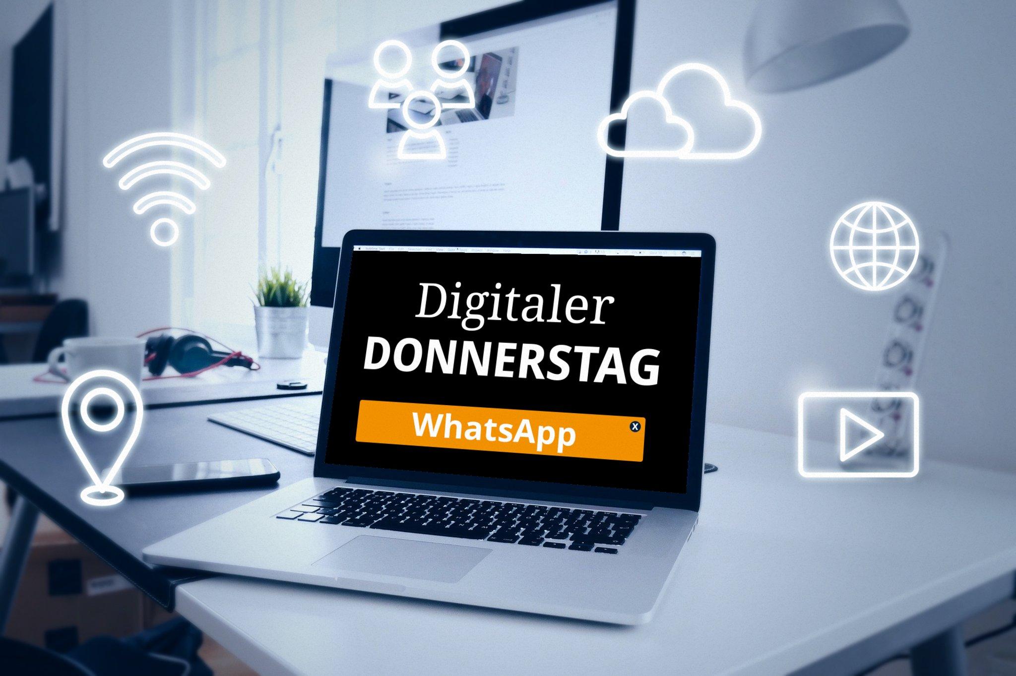 DIGITALER DONNERSTAG: Messenger – WhatsApp, wer kennt es