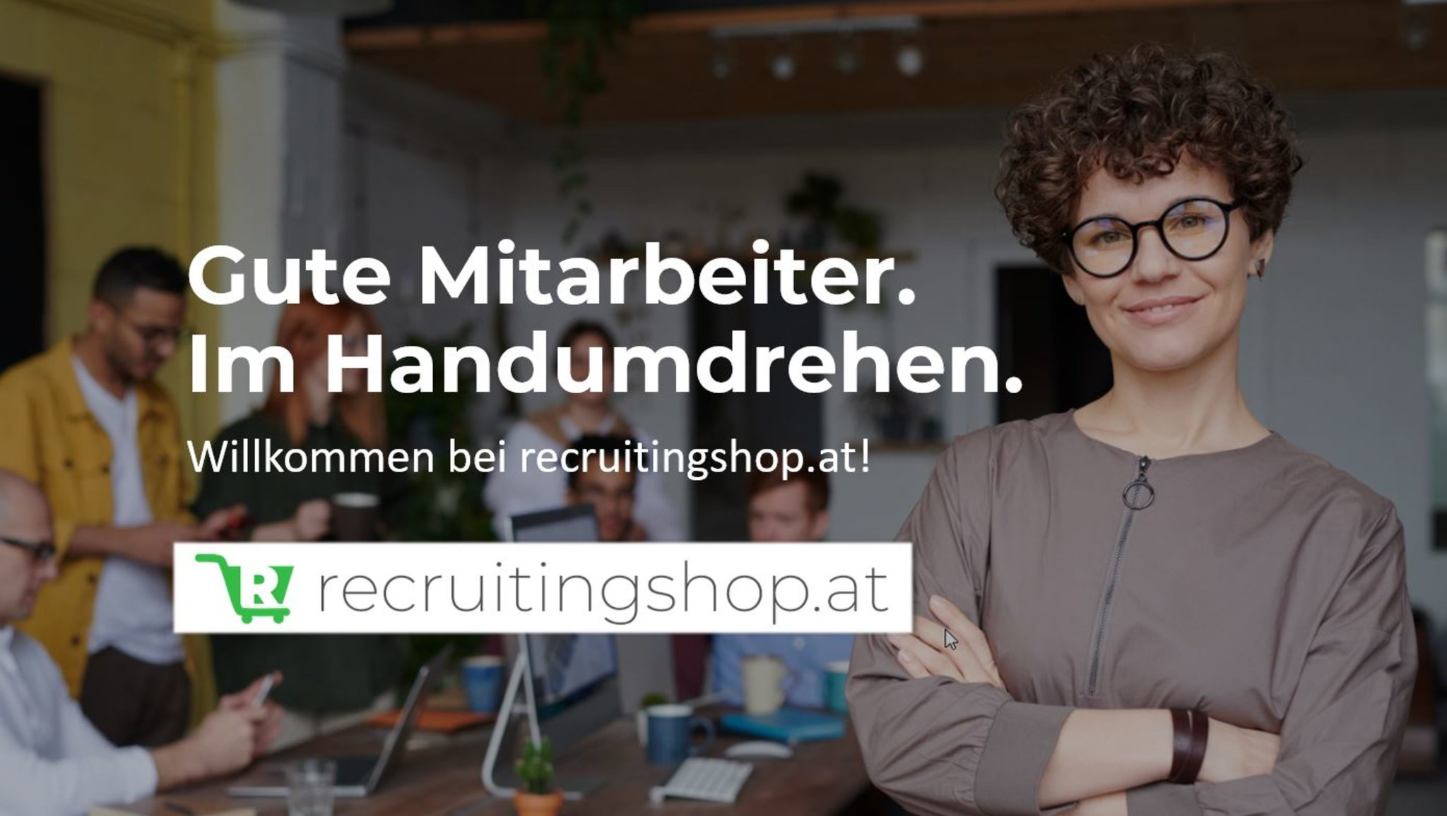 Online-Recruiting leicht gemacht mit recruitingshop.at