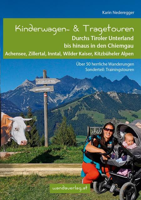 Neues Wanderbuch: Mit dem Kinderwagen durchs Tiroler ...