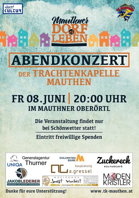 Einladung zu Abendkonzert der TK-Mauthen im Mauthner Oberörtl am 8. Juni 2018